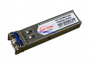 Module quang SFP-SX-MM-0102D (155M – 2km Tx 1310nm ) chính hãng Optone